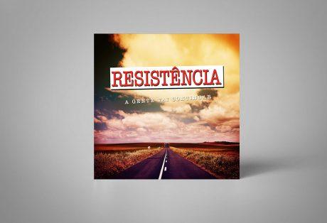 """Resistência – Single """"A Gente Vai Continuar"""""""